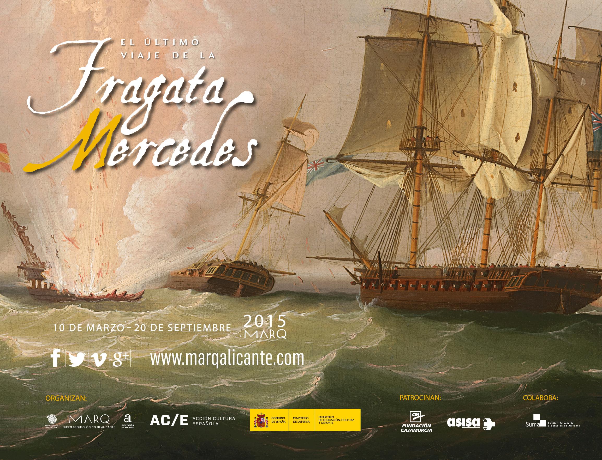 El próximo 26 de noviembre se presenta la exposición 'El último viaje de la Fragata Mercedes'